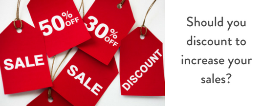 Should you discount to increase your sales?